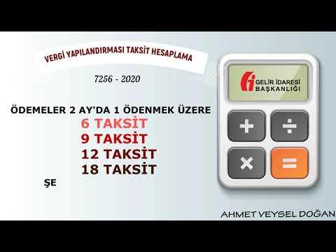 2020 Vergi Affı Yapılandırma Taksit Hesaplama 7256 Sayılı Kanun