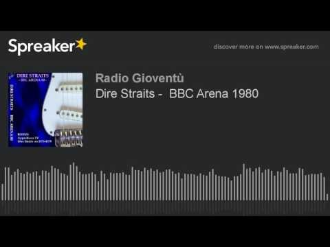Dire Straits -  BBC Arena 1980 (made with Spreaker)