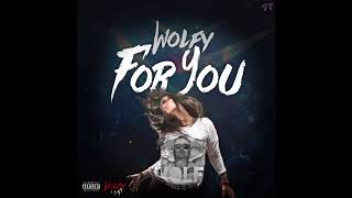 Wolfy - For You (Prod by Young Taylor)