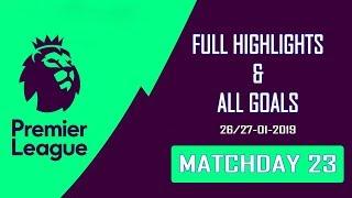 Premier League Matchday 23 | Full Highlights & Goals