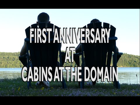 OUR FIRST ANNIVERSARY AT THE COTTAGE - CABINS AT THE DOMAIN