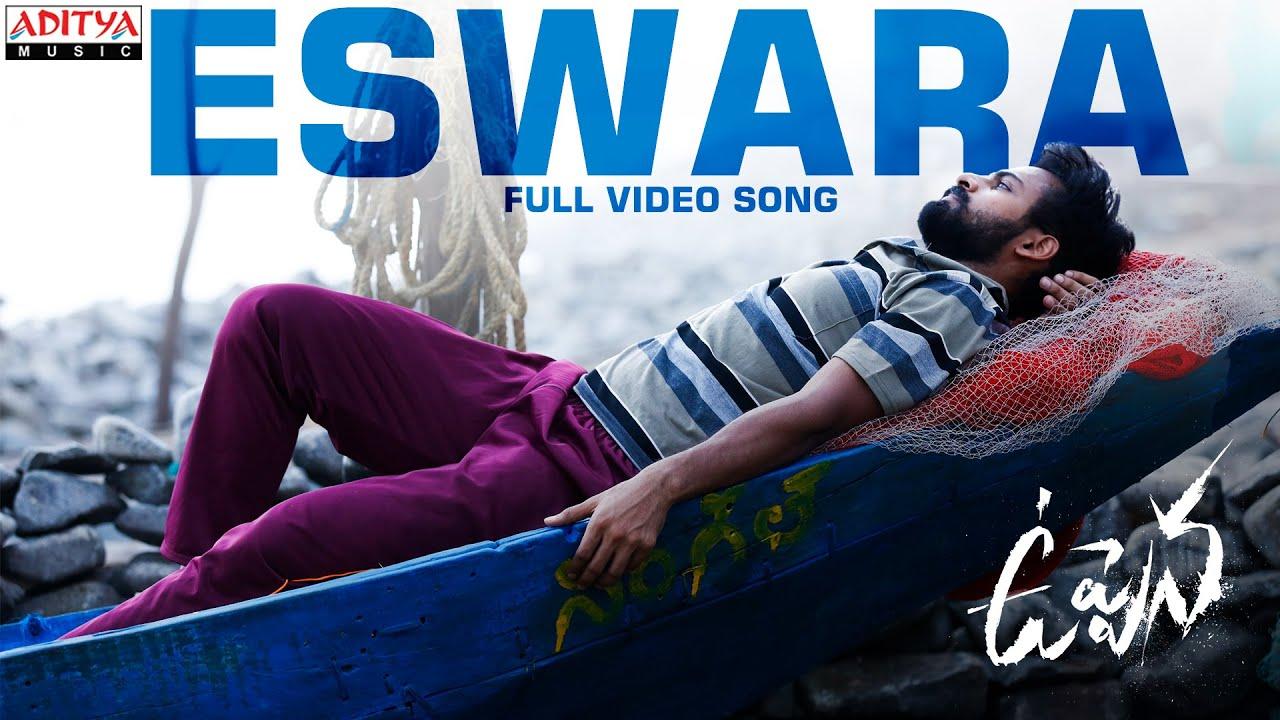 #Uppena - Eswara Full Video Song | Panja Vaisshnav Tej, Krithi Shetty | Buchi Babu Sana | DSP