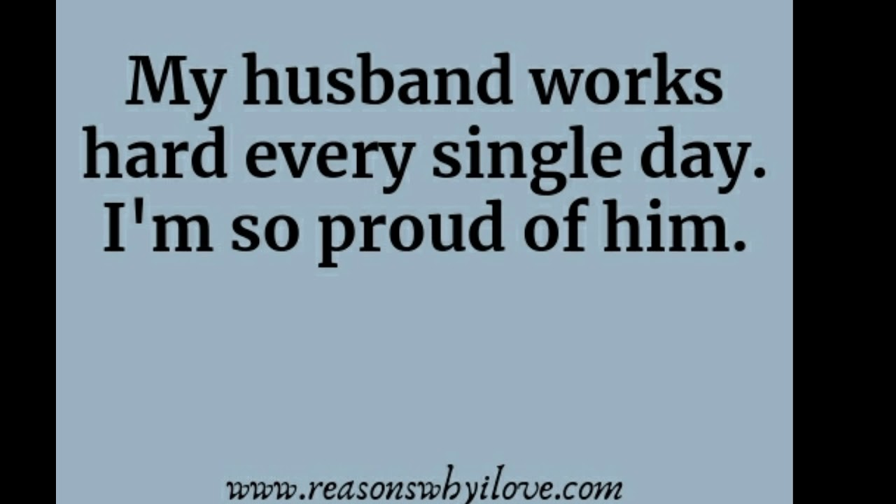 Proud Of My Husband Quotes 6