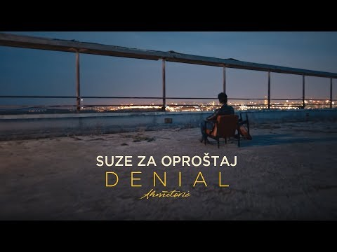 Denial Ahmetovic - Suze za oprostaj (Official Video)