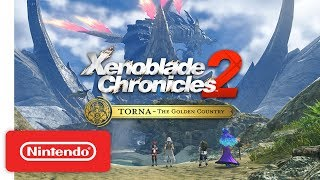Xenoblade Chronicles 2: Torna ~ The Golden Country - Accolades Trailer - Nintendo Switch