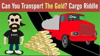 Gold Cargo Riddle | Can You Transport the Gold?