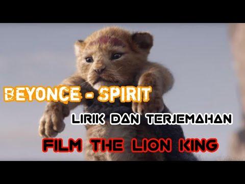 Beyonce - Spirit (Lirik dan Terjemahan) (Soundtrack FilmThe Lion King)
