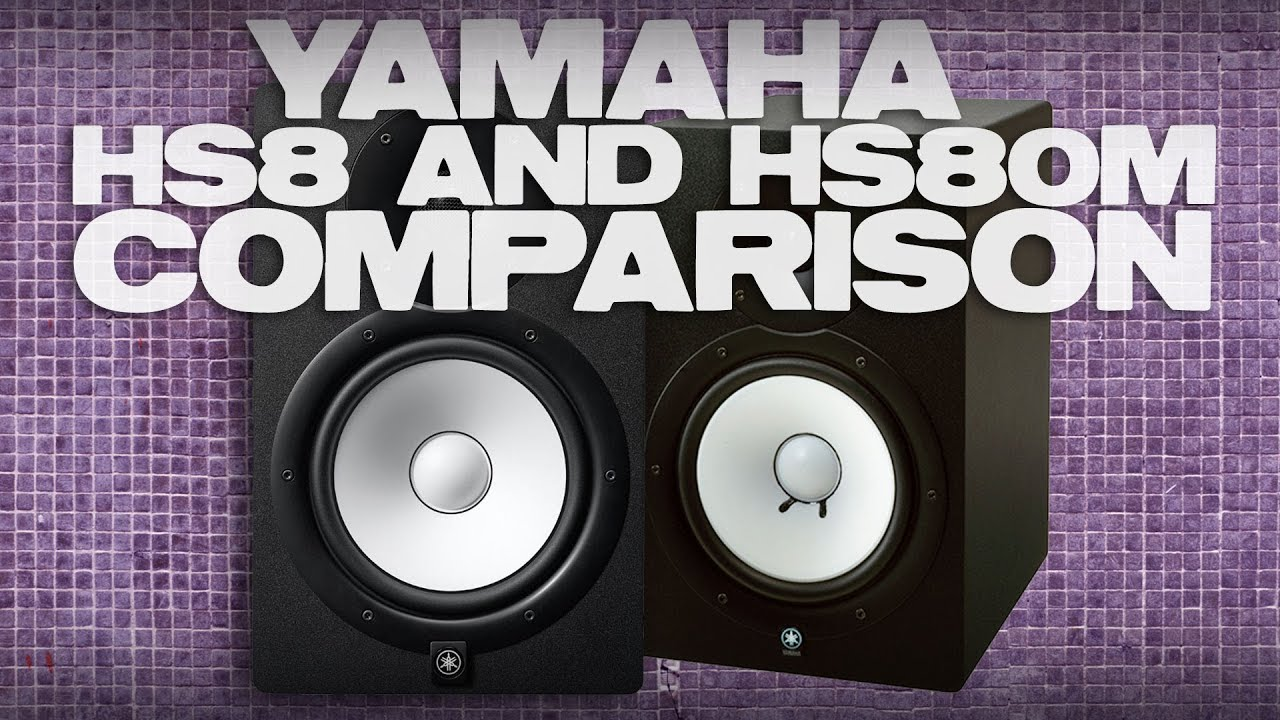 yamaha hs8 and hs80m comparison and review youtube