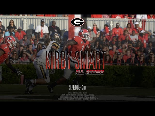 UGA Football: Ep. 1: Kirby Smart All Access vs App State: 2017