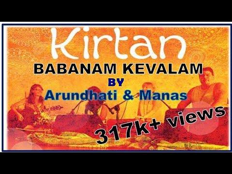 BABA NAM KEVALAM KIRTAN WITH BABA'S VIDEO