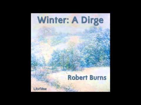 Winter: A Dirge by Robert Burns