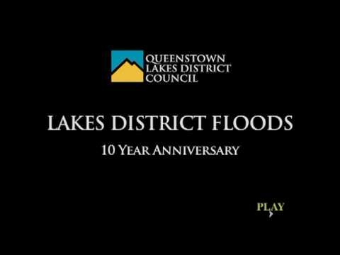 10 year anniversary of flooding in the Queenstown Lakes District.