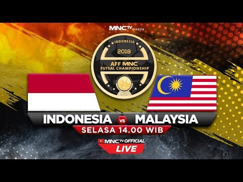 LIVE NOW : INDONESIA VS MALAYSIA (FT : 5-7) - AFF MNC Futsal Championship 2018
