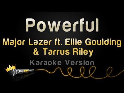 Major Lazer Ft. Ellie Goulding & Tarrus Riley - Powerful (Karaoke Version)