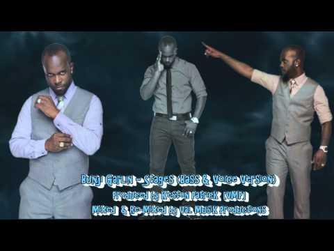 Bunji Garlin - Stages (Bass & Voice Version)