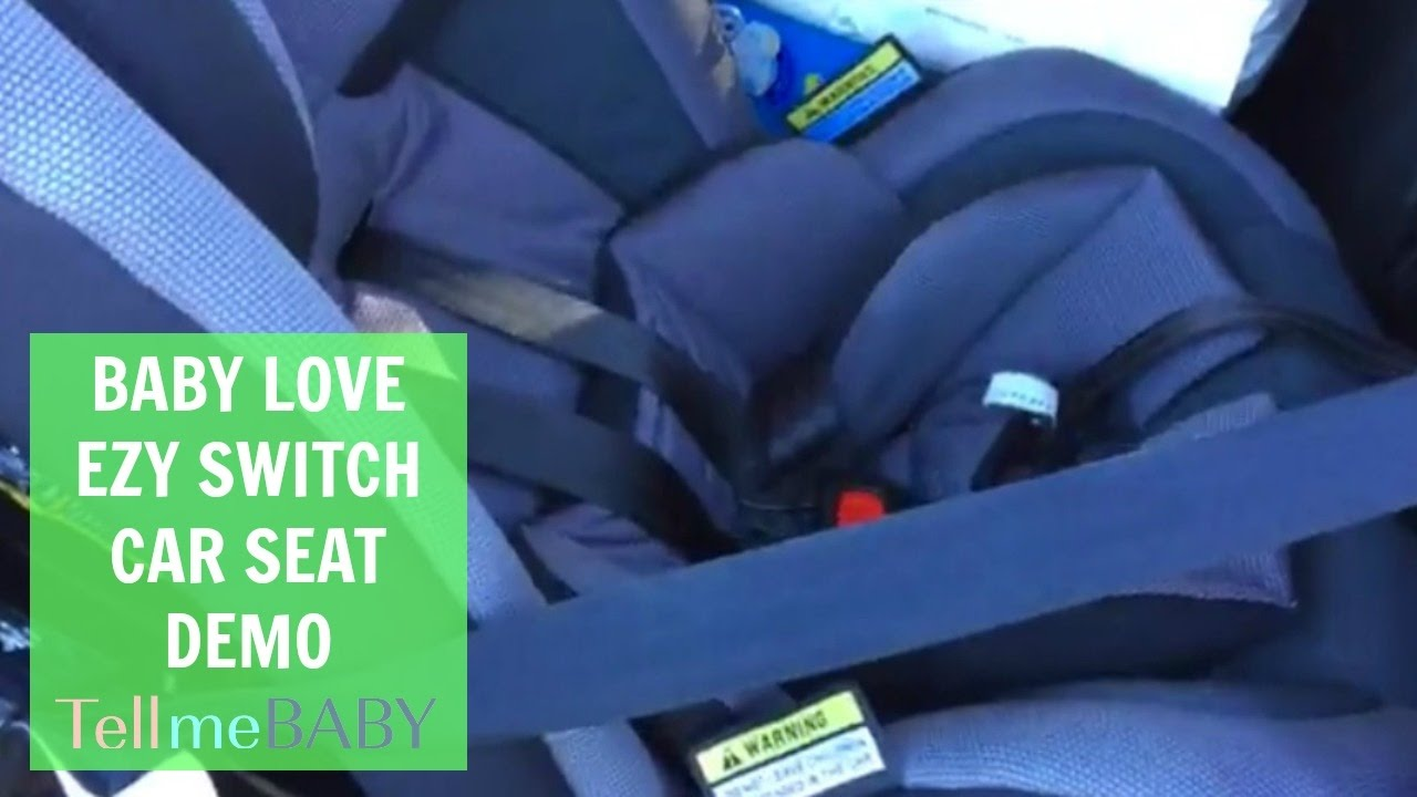 Baby Love Ezy Switch Car Seat Demo