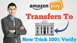 How To Transfers Amazon pay balance In Bank || Amazon Pay balance Transfer to Bank New Trick ||