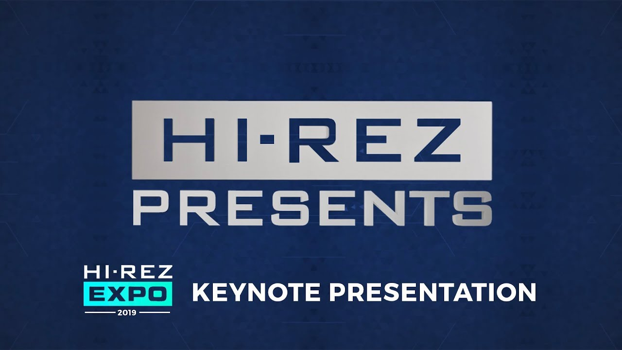 Hi-Rez Presents - Hi-Rez Expo 2019 Keynote
