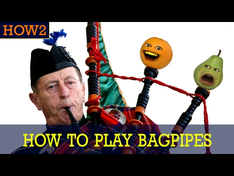 HOW2: How to Play Bagpipes!