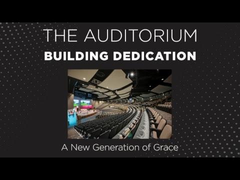 Charis Bible College - Auditorium Dedication Pt. 1 - November 3, 2018