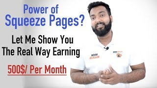Power of Squeeze Pages - Real Way of Making 500$+/ Monthly
