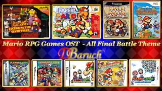 Mario RPG Games OST - All Final Battle Theme