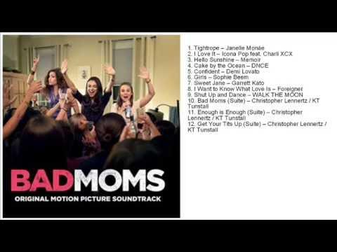 Bad Moms Soundtrack Tracklist