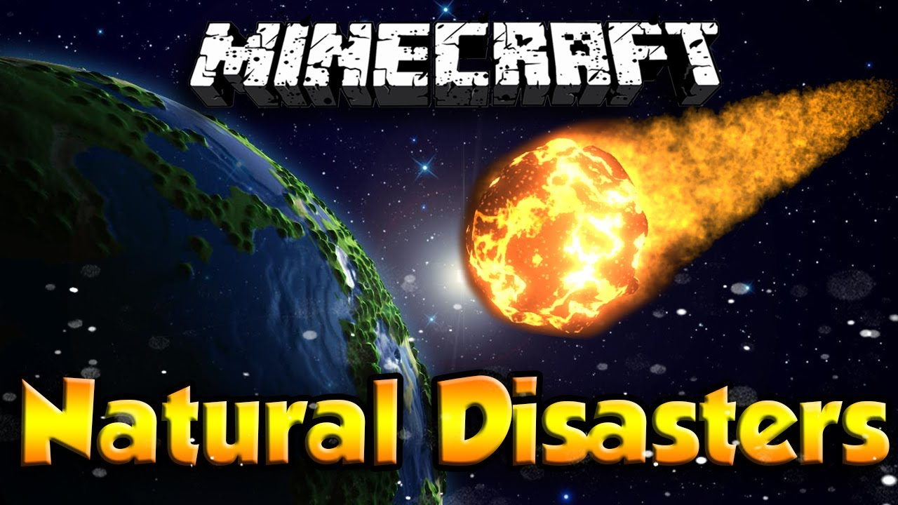 Natural Disasters Mod    Minecraft