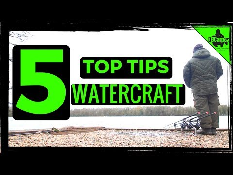 5 CARP FISHING TOP TIPS WATERCRAFT