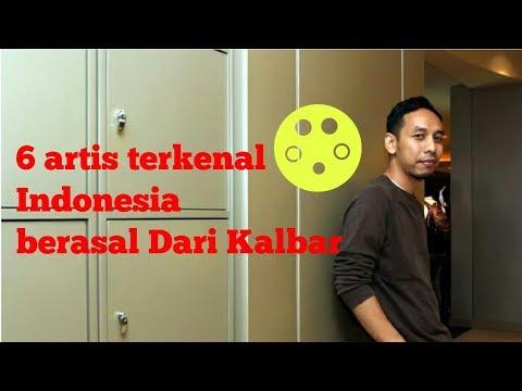 6 Artis Terkenal Indonesia Berasal Dari Kalimantan Barat !!! Best Atris And Actor.