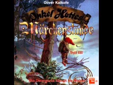 Onkel Hottes Märchenstunde 3 / Ein Zwerglein hängt im Walde 3 - 1 Kommt ein Wölkchen angeflogen