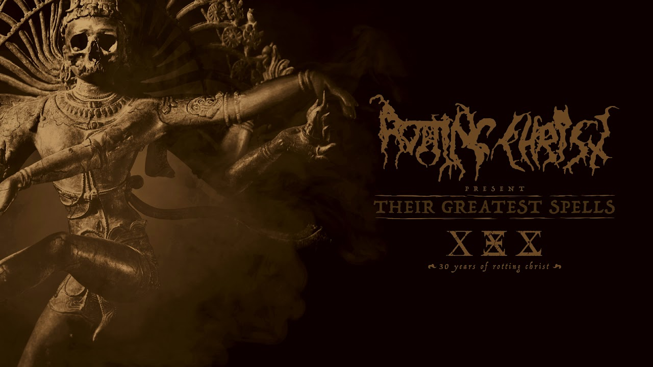 Rotting Christ Image: Rotting Christ -Their Greatest Spells