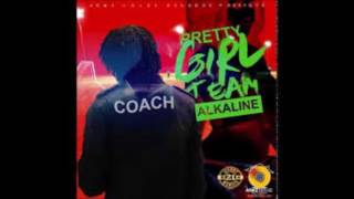 Alkaline - Pretty Girl Team ( Clean )