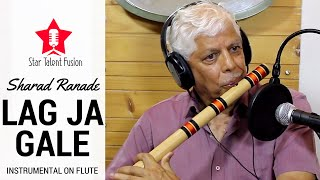 Sharad Ranade | Lag Ja Gale (Woh Kaun Thi - 1964) | Flute (Instrumental)