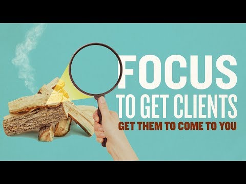 Inbound Marketing – How to get Clients to Come to You