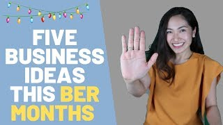 5 BUSINESS IDEAS TO START THIS BER MONTHS⎮JOYCE YEO