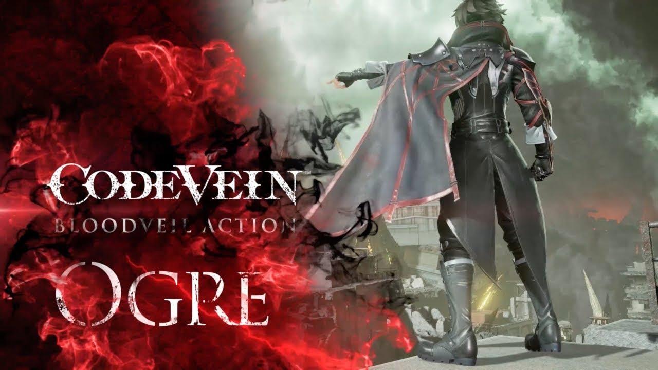 CODE VEIN - Blood Veil Trailer #1 - Ogre | X1, PS4, PC