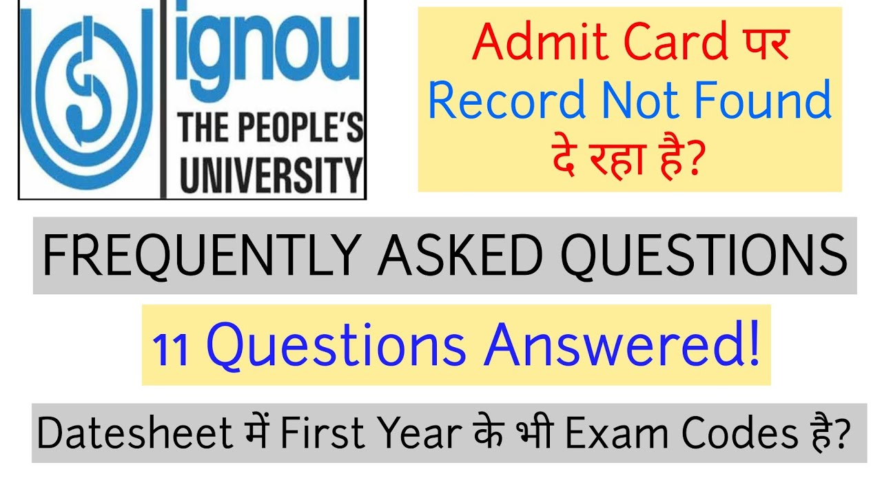Admit Card पर Record Not Found दे रहा है?  FREQUENTLY ASKED QUESTIONS  First Year के भी Exams है? 