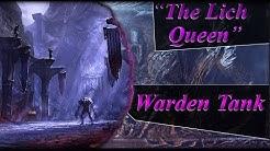 "ESO ""The Lich Queen"" Warden Tank Build"