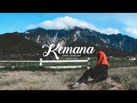 YAPH, B-Heart - KEMANA (Official Lyric Video)