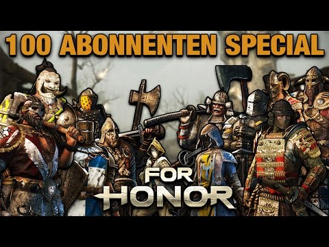 For Honor Gameplay German #31 - 100 Abonnenten Special - Lets Play For Honor