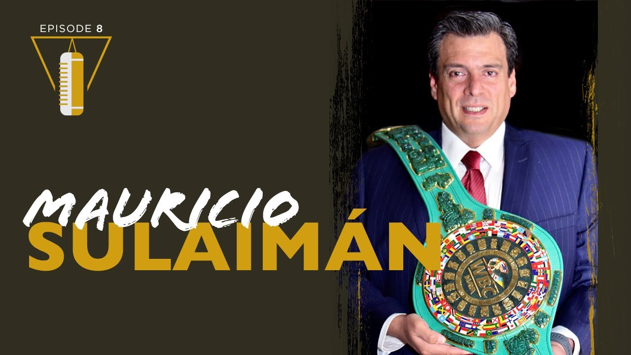 TITLE Unboxed EP. 8   Mauricio Sulaimán of the WBC