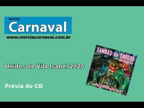 Unidos de Vila Isabel 2020 – Samba enredo – Prévia do CD