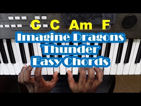 Imagine Dragons Thunder Easy Piano Chords Tutorial Youtube