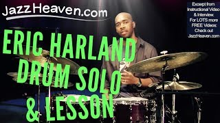 *Eric Harland Drum Solo* Mhh, Yummy! *Jazz Drum Solo* from JazzHeaven.com Drum Instructional Video
