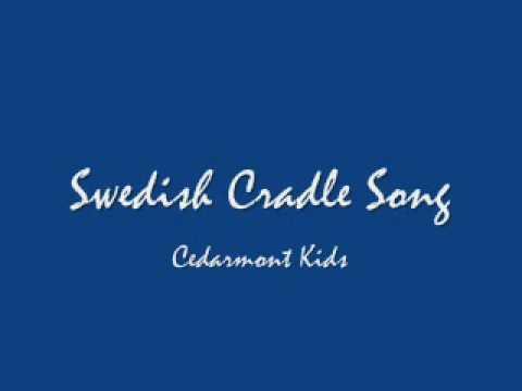 Swedish Cradle Song (Lyrics in Description)
