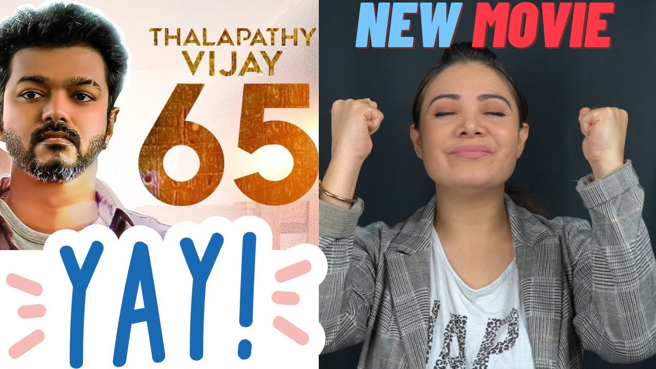 Thalapathy 65 REACTION by Sonia HayMon   Thalapathy Vijay   Sun Pictures   Nelson   Anirudh
