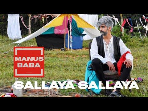 Sallaya Sallaya | Manuş Baba (Official Video)