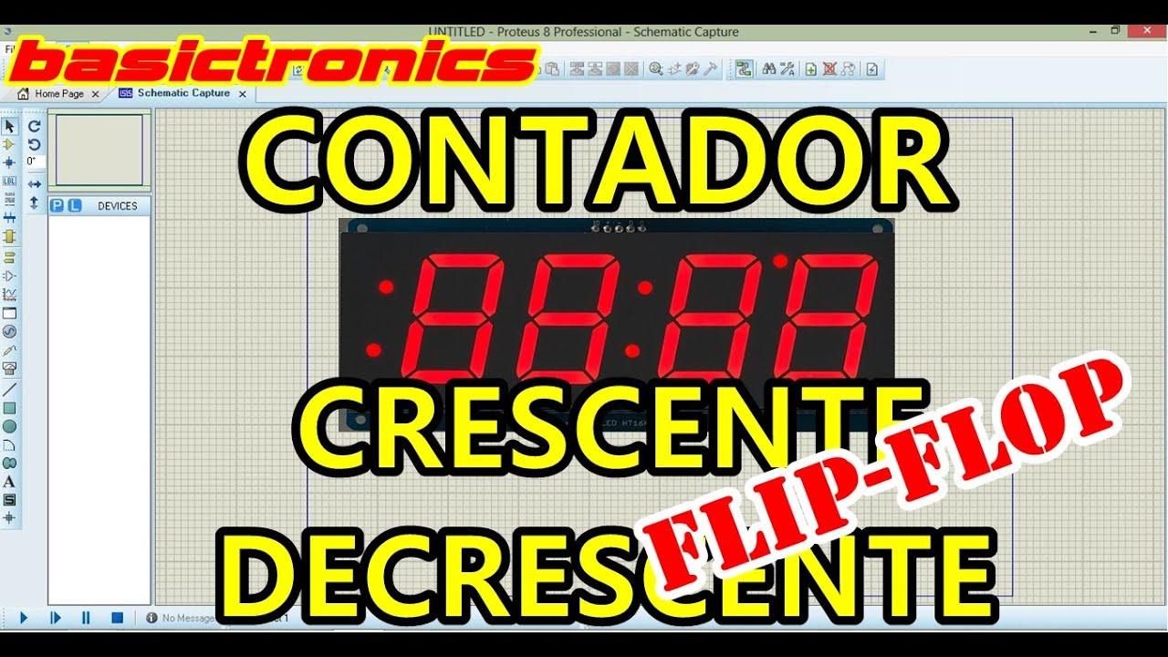 Contador Crescente / Decrescente Com Flip Flop No Proteus