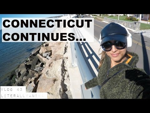 VLOG 43 - CONNECTICUT CONTINUES